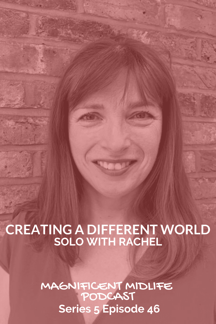 Creating a different world, solo with Rachel