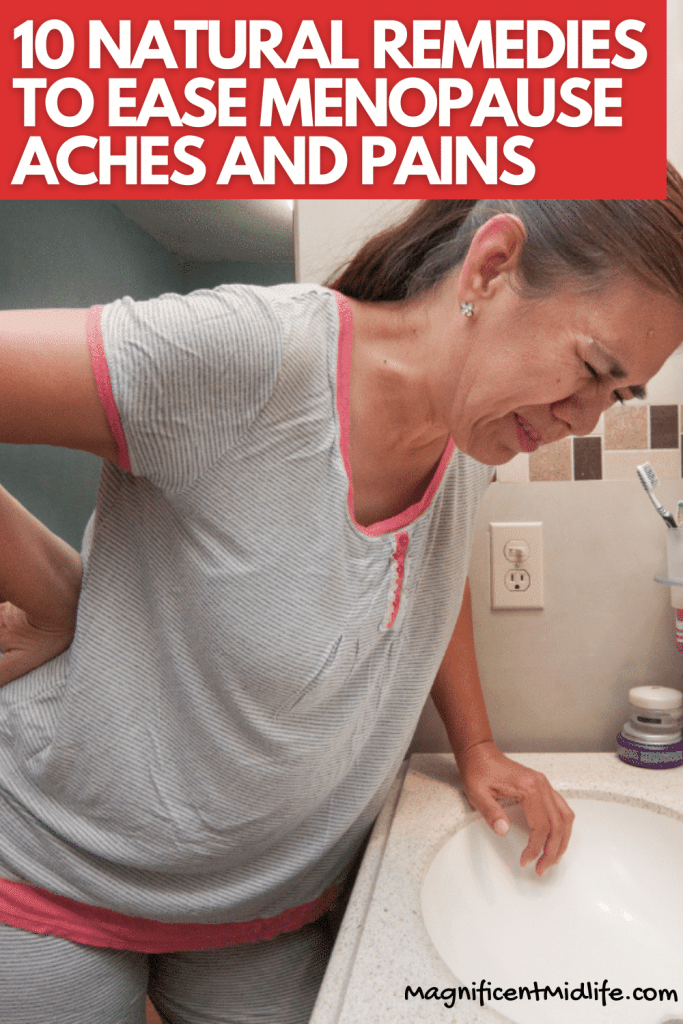 Remedies for Menopause Aches and Pains