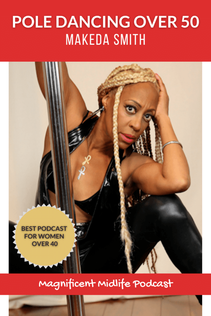 Makeda Smith started her pole dancing journey at the tender age of 50 and a decade later is letting nothing stop her mission to help all women discover their inner goddess.